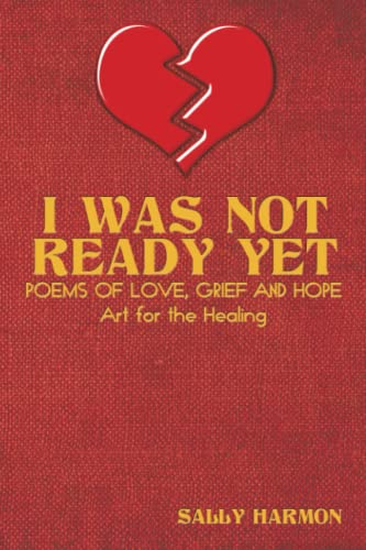 9781438932354: I Was Not Ready Yet: Poems of Love, Grief and Hope