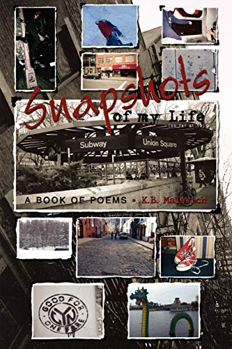 9781438932767: Snapshots of my Life (So far at 19): a book of poems