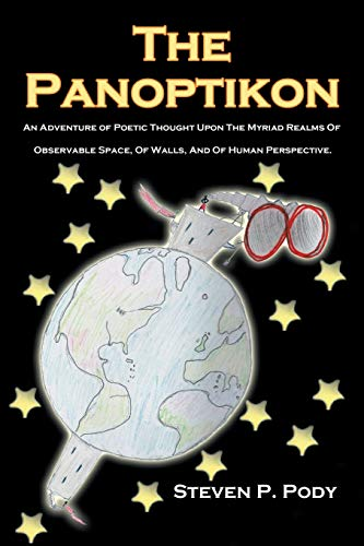 9781438933009: The Panoptikon: An Adventure of Poetic Thought Upon The Myriad Realms Of Observable Space, Of Walls, And Of Human Perspective.