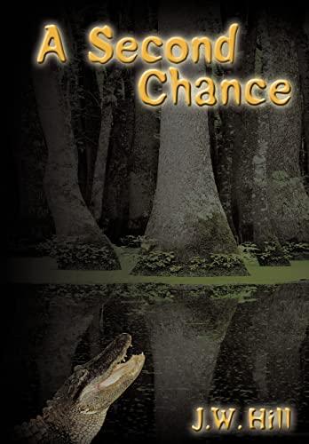 A Second Chance: J.W. Hill