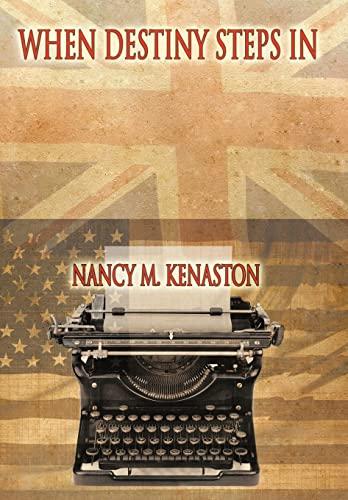When Destiny Steps In: Nancy M. Kenaston