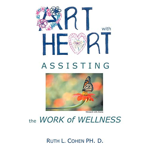 9781438934167: Art With Heart - Assisting the Work of Wellness