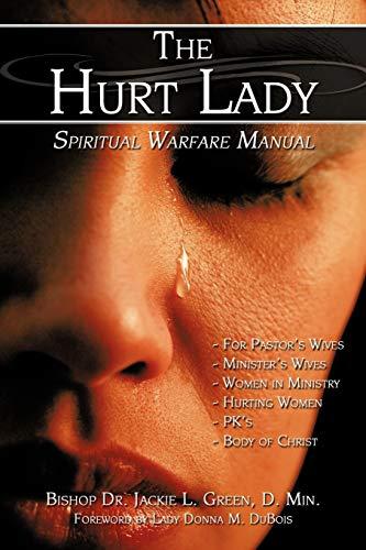 9781438937076: The Hurt Lady: Spiritual Warfare Manual