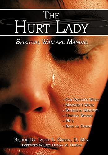 9781438937083: The Hurt Lady: Spiritual Warfare Manual