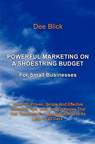 9781438937533: Powerful Marketing On A Shoestring Budget: For Small Businesses