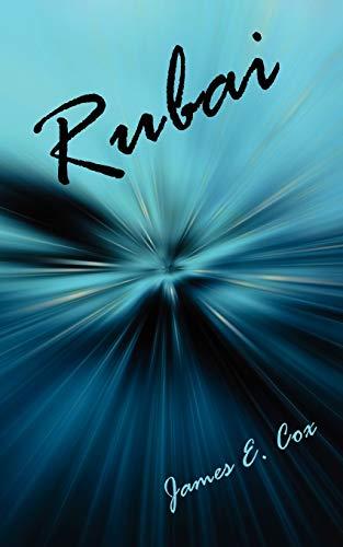 Rubai: James E. Cox