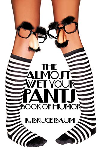 9781438939735: The Almost Wet Your Pants Book of Humor