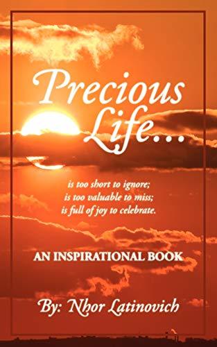 9781438939858: Precious Life: An Inspirational Book