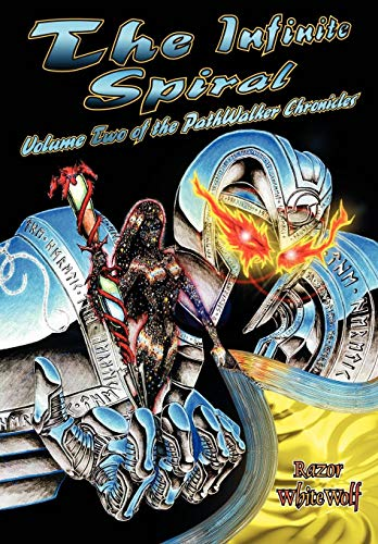 9781438940267: The Infinite Spiral: Volume Two of the Pathwalker Chronicles