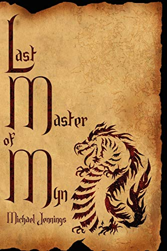 Last Master of Myn: Michael Jennings