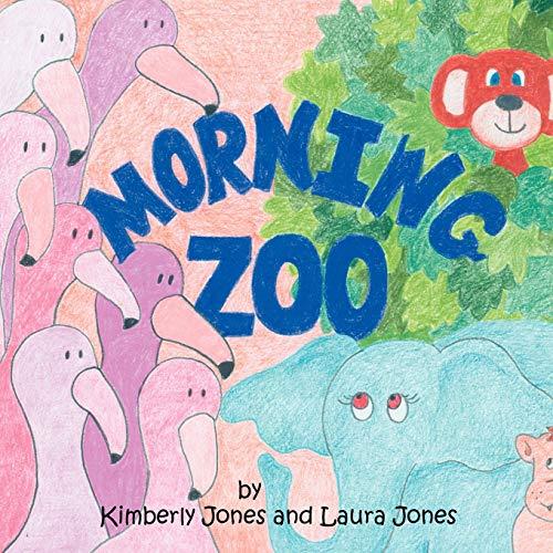 Morning Zoo (1438940866) by Kimberly Jones; Laura Jones