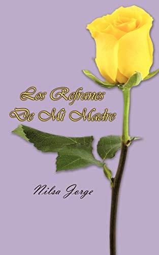 Los Refranes de Mi Madre: Nilsa Jorge