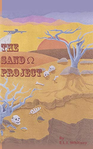 The Sand (Ohm Symbol) Project: Book One of the Citfis Series: David D Holt