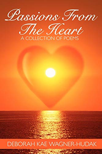 9781438942049: Passions From The Heart: A Collection of Poems