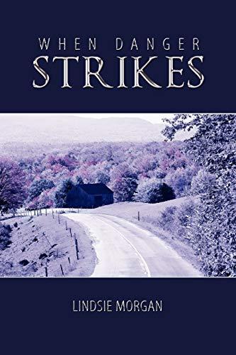 When Danger Strikes: Lindsie Morgan