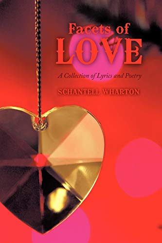 9781438942803: Facets of Love: A Collection of Lyrics and Poetry