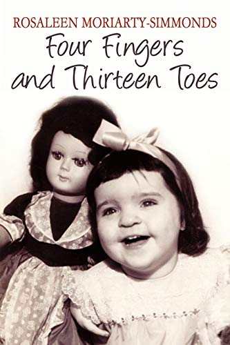 Four Fingers and Thirteen Toes: Rosaleen Moriarty-Simmonds