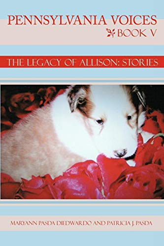 9781438943329: Pennsylvania Voices Book V: The Legacy of Allison: Stories