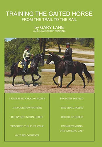 9781438944319: Training the Gaited Horse: From the Trail to the Rail