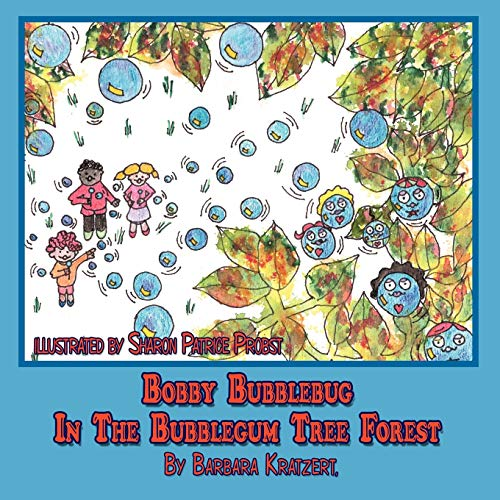 9781438944807: Bobby Bubblebug In The Bubblegum Tree Forest