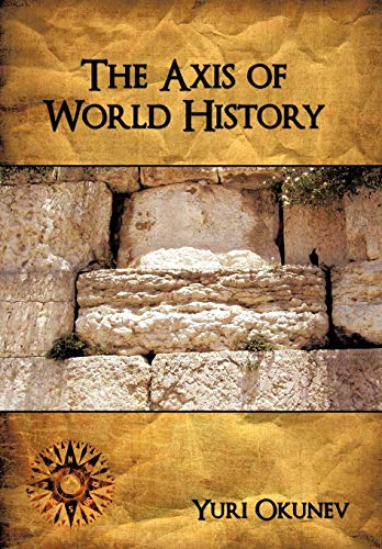 9781438945026: The Axis of World History