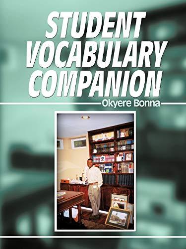 Student Vocabulary Companion (1438945191) by Okyere Bonna