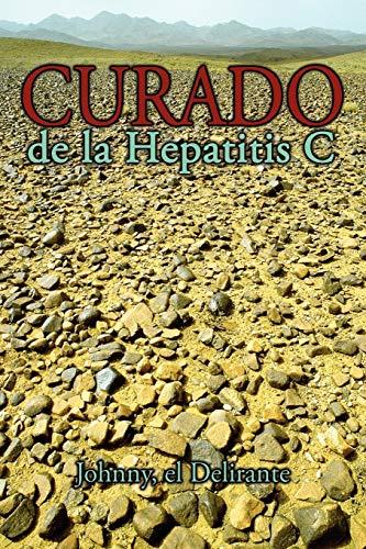 9781438945453: Curado de la Hepatitis C (Spanish Edition)