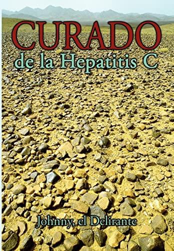 9781438945460: Curado de la Hepatitis C (Spanish Edition)
