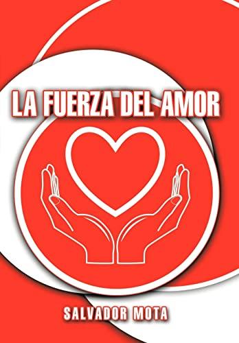9781438945491: La Fuerza Del Amor (Spanish Edition)