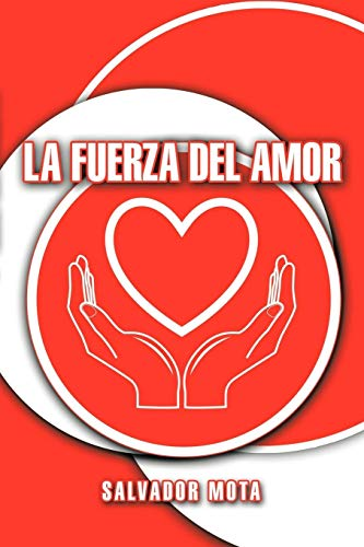9781438945507: La Fuerza Del Amor (Spanish Edition)