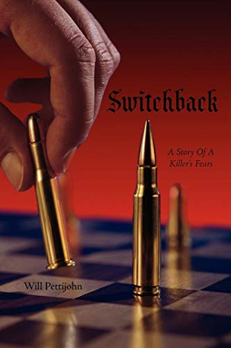 9781438952543: Switchback: A Story Of A Killer's Fears
