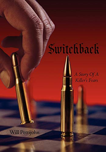 9781438952550: Switchback: A Story of a Killer's Fears