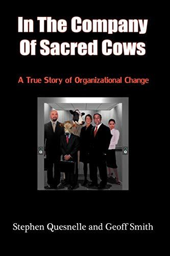 9781438952598: In the Company of Sacred Cows: A True Story of Organizational Change