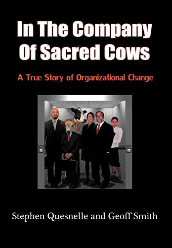 9781438952604: In the Company of Sacred Cows: A True Story of Organizational Change