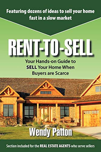 9781438953205: Rent-to-Sell: Your Hands-on Guide to SELL Your Home When Buyers are Scarce