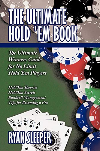 9781438954837: The Ultimate Hold 'Em Book: The Ultimate Winners Guide For No Limit Hold 'Em Players