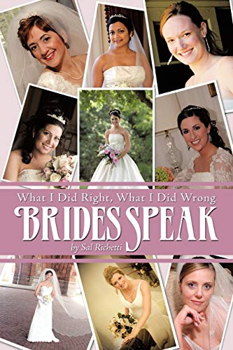 9781438955551: Brides Speak: What I Did Right, What I Did Wrong