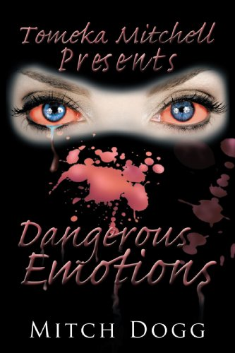 9781438956534: Dangerous Emotions: Tomeka Mitchell Presents