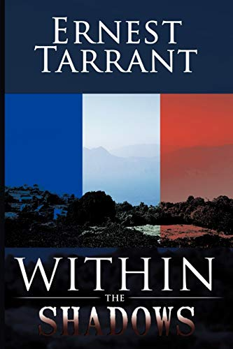 Within the Shadows: Ernest Tarrant