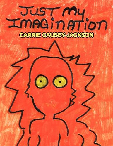 9781438957548: Just My Imagination