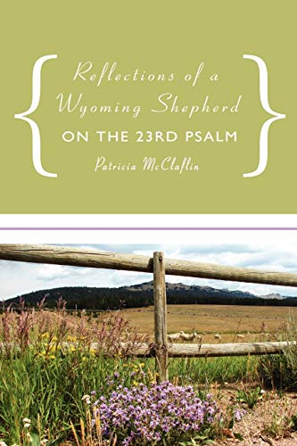 9781438958712: Reflections of a Wyoming Shepherd on the 23rd Psalm