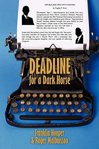 Deadline for a Dark Horse: Hooper, Franklin
