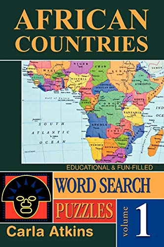 African Countries: Word Search Puzzles (Volume 1): Atkins, Carla