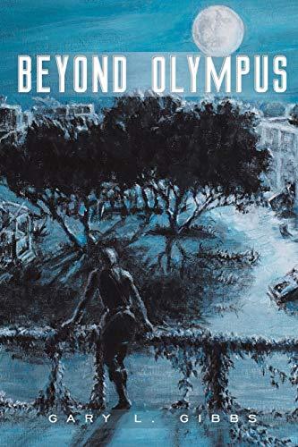 Beyond Olympus: Gary L. Gibbs