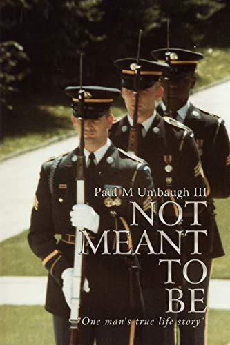 9781438963266: Not Meant to Be: One man's true life story