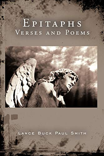 Epitaphs: Verses and Poems: Lance Buck