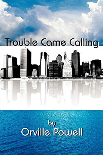 9781438963617: Trouble Came Calling