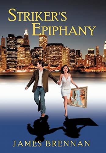 9781438965062: Striker's Epiphany --2nd Edition