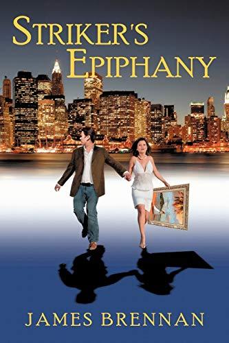 9781438965079: Striker's Epiphany --2nd Edition