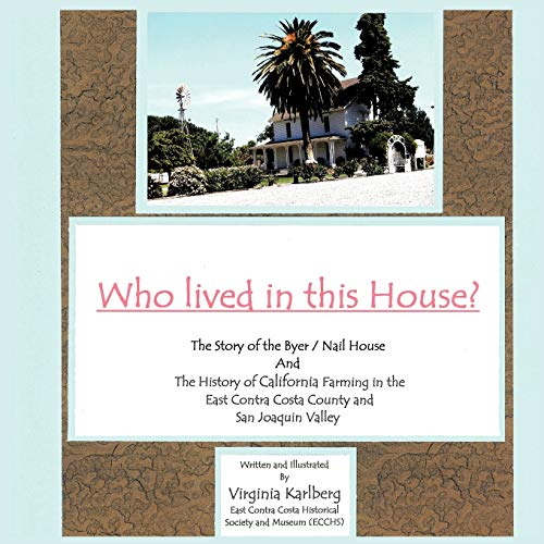 Who Lived in This House?: The Story: Virginia Karlberg